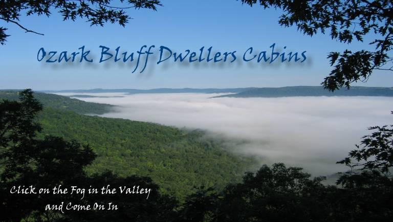 Ozark Bluff Dwellers Log Cabin Rentals Overlooking The